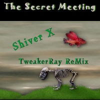 Download The Secret Meeting - Shiver X (Piano Perception ReMix by TweakerRay) / Download Mp3 12.098 KB